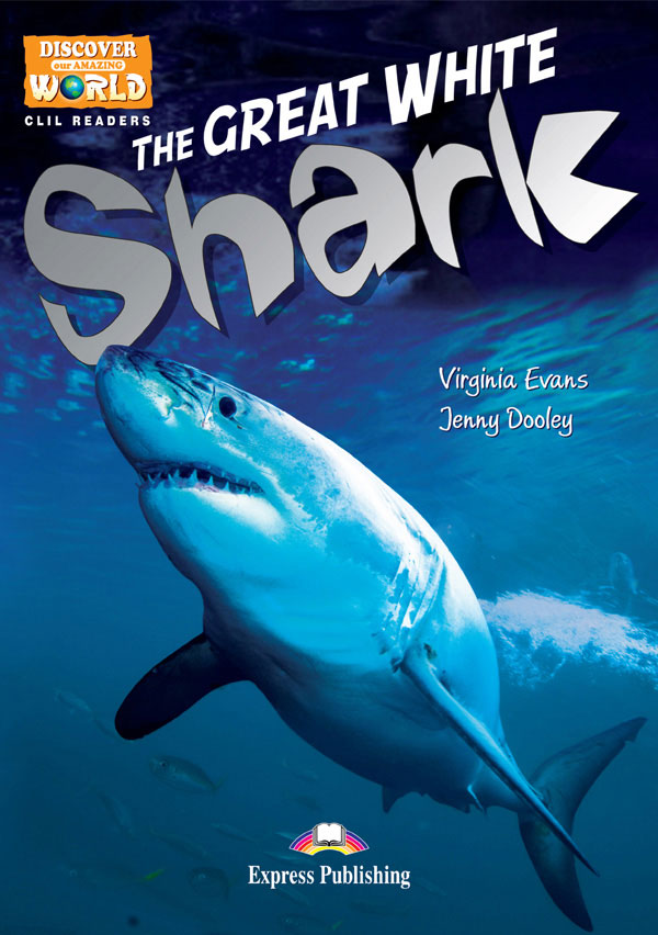 CLIL Readers - The Great White Shark