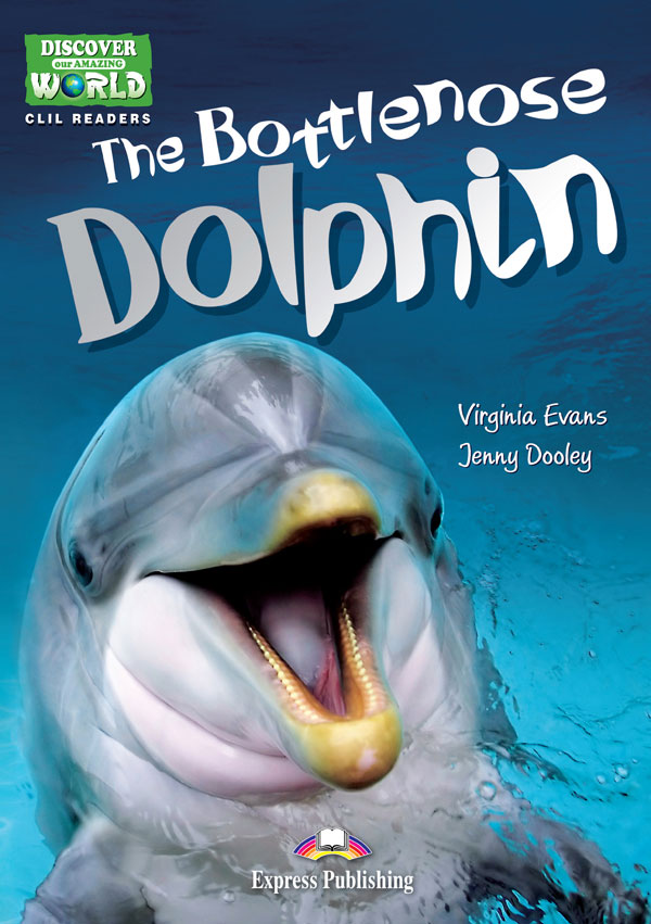CLIL Readers - The Bottlenose Dolphin