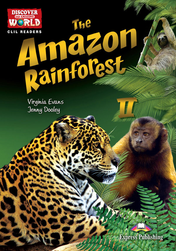 CLIL Readers - The Amazon Rainforest II