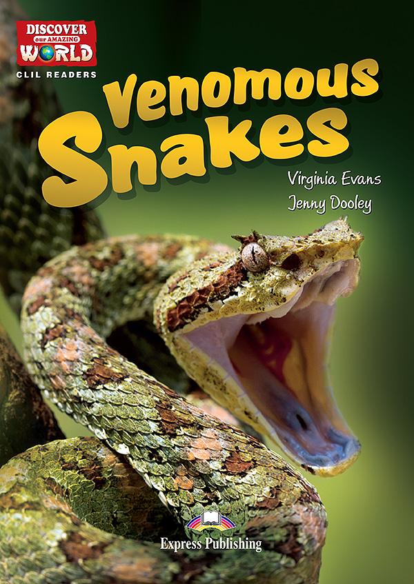 CLIL Readers - Venomous Snakes