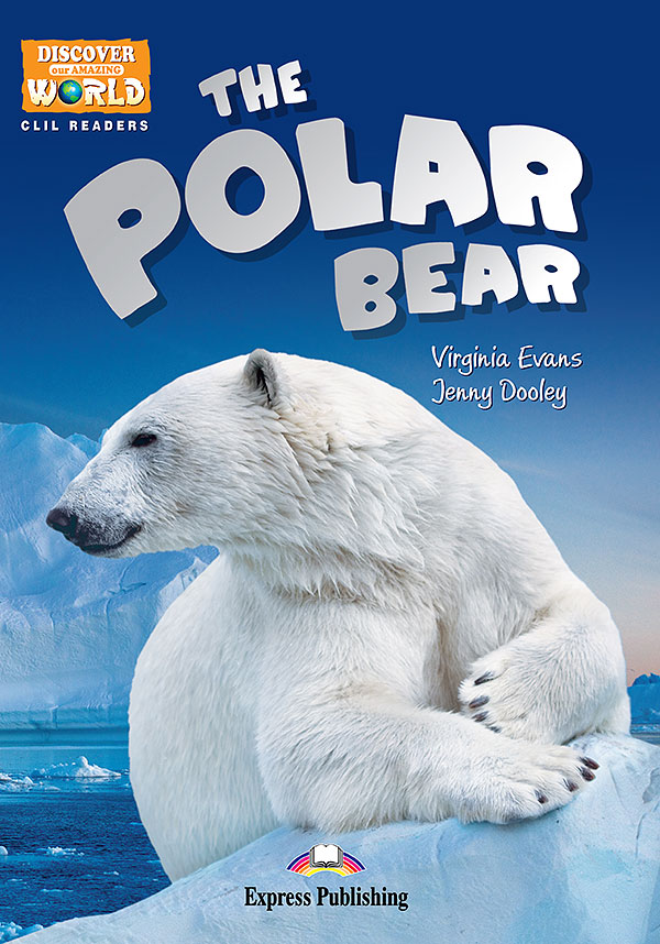 CLIL Readers - The Polar Bear