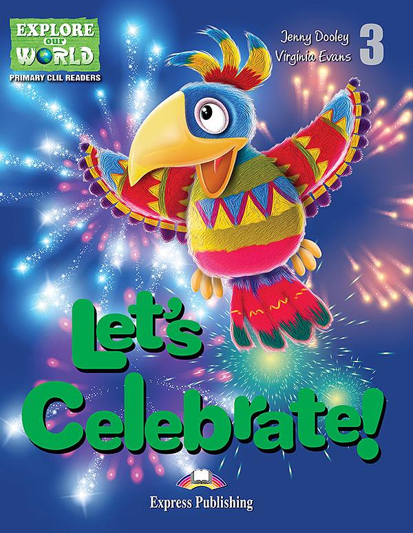 CLIL Readers - Let's Celebrate