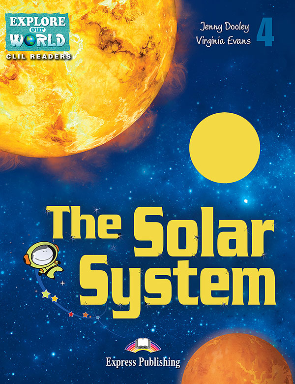 CLIL Readers - The Solar System